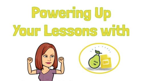 Powering Up Your Lessons with Pear Deck