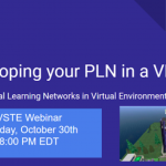 Free Webinar: Developing Your PLN In A Virtual World