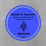 Student to Superhero Application Badge