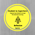 Student to Superhero Reflection Badge