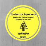 Student to Superhero Reflection Badge